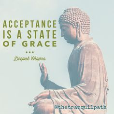 Life truth! Learning to accept the things that are in the past or that we can't change or influence, is one of the fundamental things to taking back your power, grace and energy. #acceptance #grace #bethechange