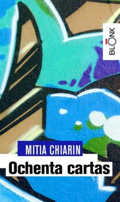"""Ochenta Cartas"" de Mitia Chiarin http://www.blonk.it/book/ochenta-cartas/"