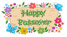 Happy Passover Images, Happy Passover Greeting, Passover Greetings, Happy Easter Messages, Happy Easter Quotes, Passover Wishes, Passover Christian, Passover And Easter, Christian Holidays