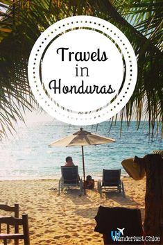 Travels in Honduras. Find out about travelling in Honduras, including the hot springs in Copan, delicious Honduran BBQs and Roatan's paradise beaches.