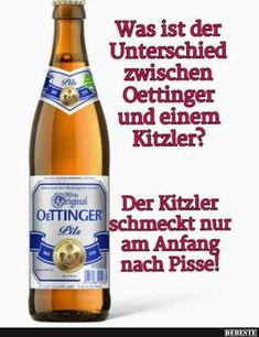 Bier lustig witzig Sprüche Bild Bilder. Oettinger. Öttinger. ist der Unterschied zwischen Oettinger.. Lustig witzig Sprüche Bild Bilder