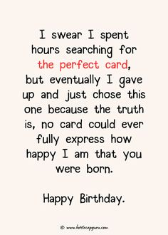 Birthday greetings funny ecards truths 60 ideas for 2019 Happy Birthday Best Friend Quotes, Happy Birthday Wishes For A Friend, Happy Birthday Husband, Birthday Wishes For Boyfriend, Happy Birthdays, Happy Birthday Messages, Wish Quotes, Happy Quotes, Funny Quotes