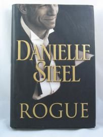 The Rogue Danielle Steel  So much fun reading this<3