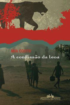 """No livro """"A Confissão da Leoa"""", Mia Couto retrata o drama das mulheres rurais de Moçambique - Notícias - UOL Entretenimento"""