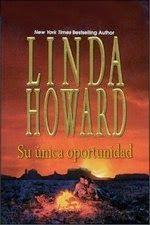 SU ÚNICA OPORTUNIDAD #5 - SERIE FAMILIA MACKENZIE, LINDA HOWARD http://bookadictas.blogspot.com/2014/09/su-unica-oportunidad-5-serie-familia.html