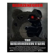 BEARINATOR #Game #Movie #Parody #Posters #bear #bears #terminator
