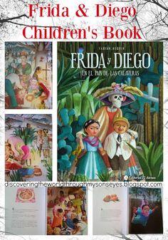 Discovering The World Through My Son's Eyes: Frida y Diego en el Pais de las…
