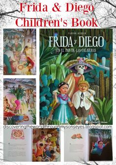 Discovering The World Through My Son's Eyes: Frida y Diego en el Pais de las…