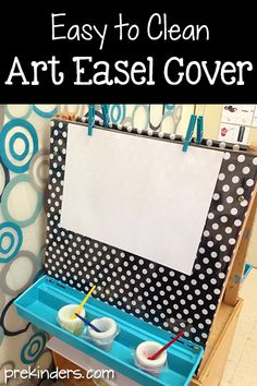 Easy to Clean Art Easel Cover and some other helpful tips! (Like a shower curtain to protect your wall!)