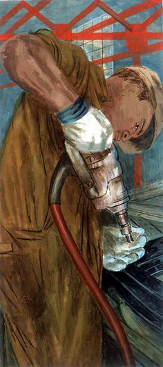 """The Riveter"", Ben Shahn, 1938 ~  Ben Shahn's theme was that human beings and their talents were as important to preserve as natural resources."