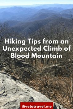 Accidentally climbing Blood Mountain in north Georgia leads to some hiking tips and lessons learned!