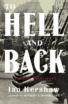 To Hell and Back: Europe 1914-1949 (Penguin History of Europe (Viking)) by Ian Kershaw http://www.amazon.com/dp/0670024589/ref=cm_sw_r_pi_dp_vT2Gwb1PH1B7W