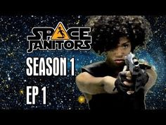 From the Blog Webseries Review of Space Janitors Have Dreams Too - Space Janitors: Episode One [Official HD Version]