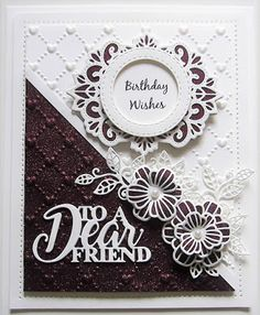PartiCraft (Participate In Craft): To A Dear Friend Birthday Wishes, Birthday Cards, Sue Wilson Dies, Happy Everything, Paper Crafts, Diy Crafts, Embossed Cards, Flag Decor, Card Maker