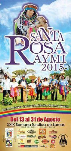 Santa Rosa Raymi y XXIX Semana Turística de Lamas 2015