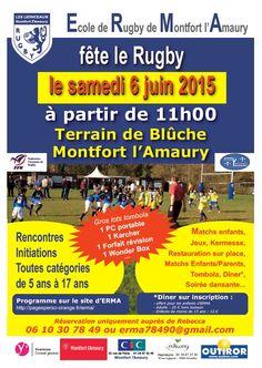 """L'Ecole de Rugby de Montfort l'Amaury fête le Rugby le samedi 6 juin 2015 à partir de 11h. Venez nombreux !... Nous donnons """"un coup de main"""" pour cette manifestation."""