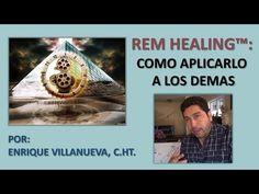 REM Healing™   Cómo aplicarlo a los demás   Enrique Villanueva - YouTube