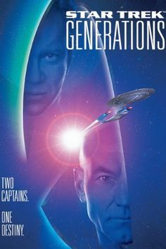 Star Trek: Generations (1994)  Directed by David Carson.  With Patrick Stewart, William Shatner, Malcolm McDowell, Jonathan Frakes. Captain Picard, with the help of supposedly dead Captain Kirk, must stop a madman willing to murder on a planetary scale in order to enter an energy ribbon.
