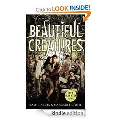 Beautiful Creatures: Kami Garcia, Margaret Stohl: Amazon.com: Kindle Store
