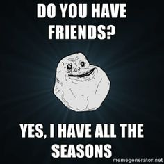 Forever Alone (meme): What are the best of the 'Forever Alone' meme? - Quora