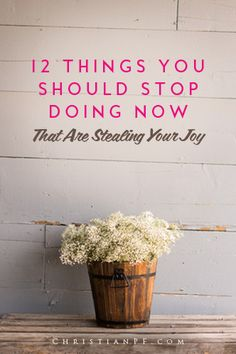 Sometimes we're unhappy, but we don't know exactly why. Even if our lives seem to be happy and successful on the outside, we may not feel that way deep inside. If you feel that way, it's likely that there are some things you should stop doing that are stealing your joy. Here are several of them . . . .