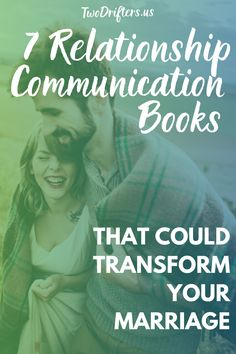 Communication is everything in a marriage or relationship. It is how we share our emotions, needs, desires, and fears with our partner, how we handle conflicts, and how we engage with them on a daily basis. Luckily, communication is a skill and it's something that you can definitely improve on together. Check out these 7 excellent books on communication for couples. #marriageadvice #relationshiptips #relationships #marriage