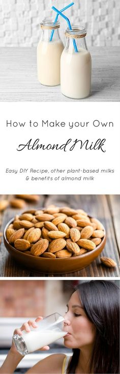 Easy #DIY #Recipe for Almond Milk. Learn how to make this #Vegan milk substitute, why it's a healthy food choice, and what other plant-based alternatives are.