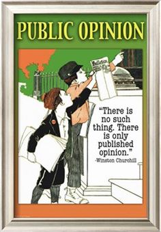 Public Opinion Public Opinion, Mass Communication, Pep Talks, Winston Churchill, Framed Art Prints, Custom Framing, Green And Grey, Graphic Art, Inspirational Quotes