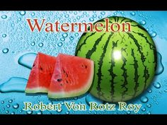 Advantages  watermelon nutrition