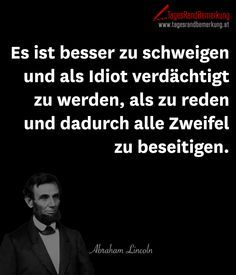 famous quotes Es ist besser zu schweigen und als I - quotes Doubt Quotes, Words Quotes, Life Quotes, Sayings, Motivational Quotes, Funny Quotes, Inspirational Quotes, Cute Text, Quotation Marks