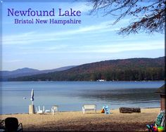 "Newfound Lake, New Hampshire -- my family would drive down the ""Kookamunga"" highway to the Wagon Wheel Inn every summer."