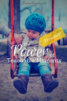 Even little moments can have a huge impact on your child's life. How can you take advantage of the unexpected, teachable moments in life? Here are some ideas from experts (and expert moms).