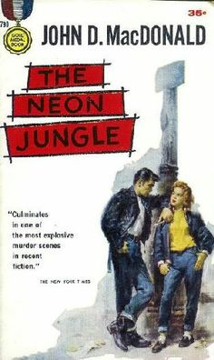 "Pulp Fiction, Teen Juvenile Delinquents ""The Neon Jungle"" Pulp Fiction Comics, Pulp Fiction Book, Pulp Novel, Book Cover Art, Cover Pages, Book Covers, Neon Jungle, Estilo Pin Up, Pulp Magazine"