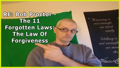 Re: Bob Proctor - The 11 Forgotten Laws: The Law Of Forgiveness - Day 36/62