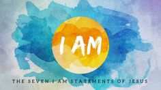 """The """"I AM"""" Statements of John's Gospel Twenty-three times in all we find our Lord's meaningful """"I AM"""" (ego eimi, Gk.) in the Greek text of this Gospel In several of these He joins His """"I AM""""… Bible Art, Bible Verses, John 11 25 26, Bible Doodling, I Am Statements, Light Of The World, Christian Women, Art Quotes, Faith"""