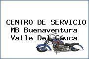 http://tecnoautos.com/wp-content/uploads/imagenes/concesionarios/motos/thumbs/centro-de-servicio-mb-buenaventura-valle-del-cauca.jpg Teléfono y Dirección de CENTRO DE SERVICIO MB, Buenaventura, Valle del Cauca, Colombia - http://tecnoautos.com/actualidad/directorio/concesionarios-motos/centro-de-servicio-mb-buenaventura-valle-del-cauca-colombia/