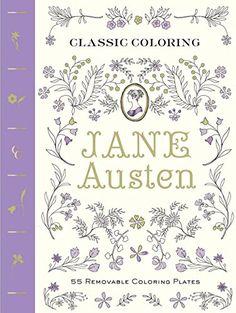 Classic Coloring: Jane Austen (Adult Coloring Book): 55 R... https://www.amazon.com/dp/1419721496/ref=cm_sw_r_pi_dp_x_VUrezb06EGJCH