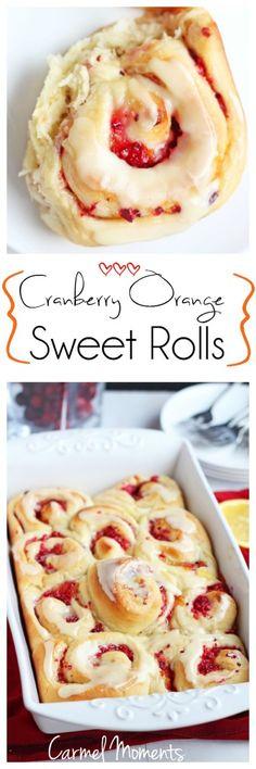 Cranberry Orange Sweet Rolls | carmelmoments.com