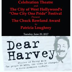 @celebrationthtr and @wehoarts #onecityonepride present the #chuckrowlandaward to Patricia Loughrey author of #dearharvey #daddymachine and #innercircle 6/20 in @wehocity council chambers 7:30pm #weho #free #lgbtq