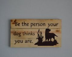 Celebrate your dogs brains, on engraved pallet wood.