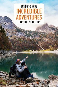 17 Tips for Adding Adventure Activities to Your Next Incredible Trip