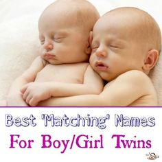 20 Pairs of Baby Names for Twins of the Opposite Sex