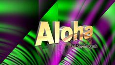 Aloha! Grüß euch Gott alle miteinander. Hawaiianisch ist eine schöne Sprache. Lernen Sie auf die Schnelle ein paar Ausdrücke aus dem Insel-Paradies. Mehr Text s. Webseite unten >>
