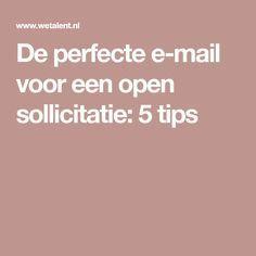 De perfecte e-mail voor een open sollicitatie: 5 tips