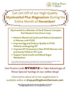 20% OFF our High Quality Myoinositol Plus Magnesium During the Entire Month of November! Promo Code MYO2012