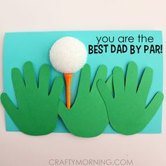 Have the kids make this homemade father's day card using their handprints, a golf ball and tee! Perfect for golfer dads.