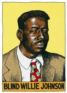 Blind Willie Johnson - label nr 7 - Heroes of the Blues by R. Crumb - http://www.celticguitarmusic.com/crumb.htm
