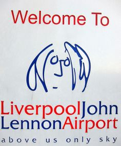 Liverpool John Lennon Airport (he worked there briefly and spit in sandwiches, then they named it after him, lol -MOB)
