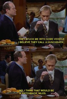 Niles having car trouble; great writers are necessary, but so are actors who can deliver lines with expert timing.