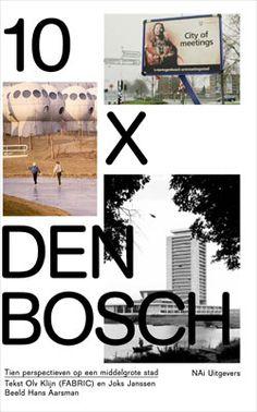 Mevis en Van Deursen — 10 x Den Bosch